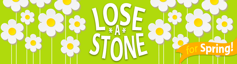 Lose a Stone for spring Challenge