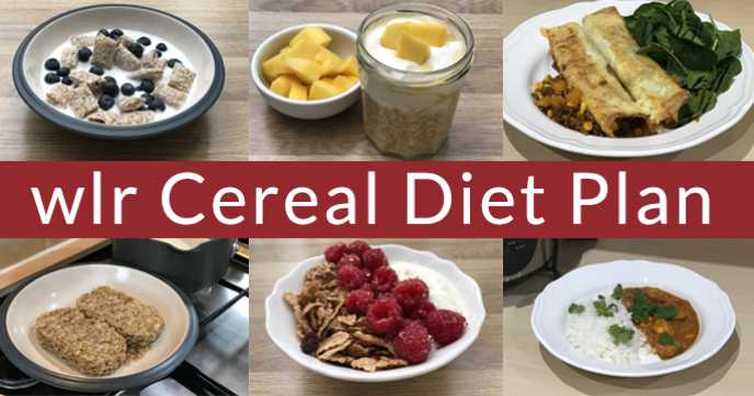 wlr Cereal Diet Plan