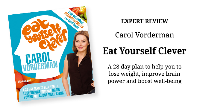 Eat Yourself Clever by Carol Vorderman