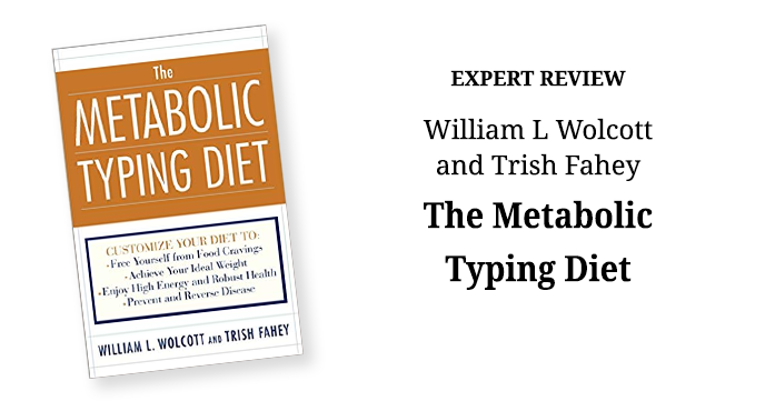 The Metabolic Typing Diet by William L Wolcott and Trish Fahey