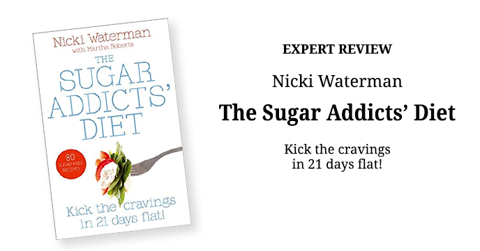 The Sugar Addicts' Diet by Nicki Waterman